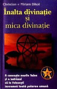 Inalta divinatie si mica divinatie