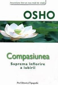 Compasiunea- Suprema inflorire a iubirii