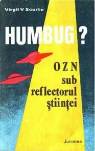 Humbug - OZN sub reflectorul stiintei