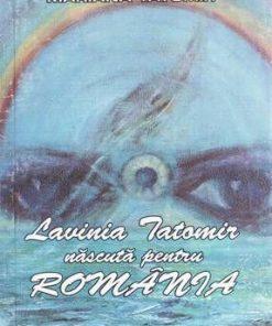 Lavinia Tatomir nascuta pentru ROMANIA