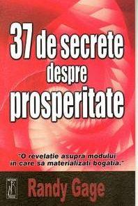 37 DE SECRETE DESPRE PROSPERITATE