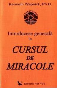Introducere generala la - Cursul de miracole