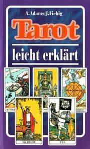Tarotul explicat pe intelesul tuturor - limba germana