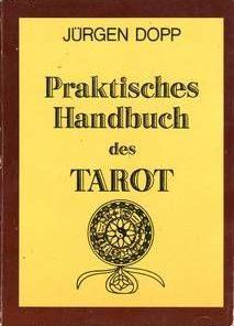 PRAKTISCHES HANDBUCH des TAROT