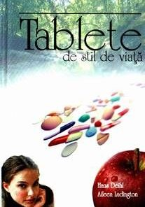 Tablete de stil de viata
