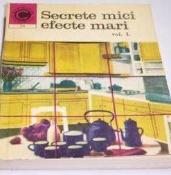 Secrete mici, efecte mari, vol I