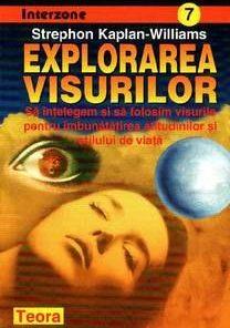 Explorarea visurilor