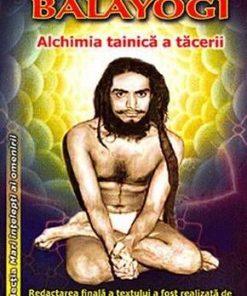 BALAYOGI: Alchimia tainica( a ta(cerii