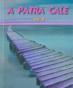 A patra cale - Vol. 2
