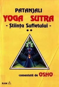 Yoga Sutra - Stiinta sufletului  vol II