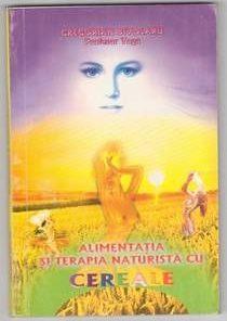 Alimentatia si terapia naturista cu cereale