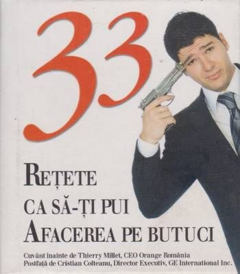 33 retete ca sa-ti pui afacerea pe butuci