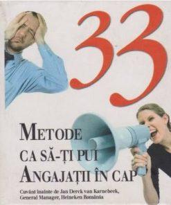 33 metode ca sa-ti pui angajatii in cap