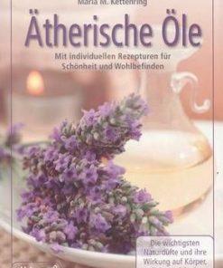 Atherische Ole - Uleiuri eterice - limba germana