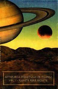 Astrologia sfarsitului de mileniu - Vol. I