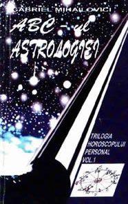 ABC-ul astrologiei - Vol. I