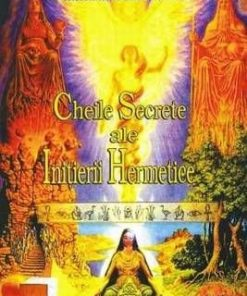 Cheile secrete ale initierii hermetice