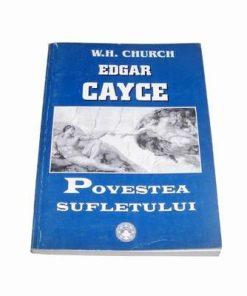 Edgar Cayce Povestea sufletului