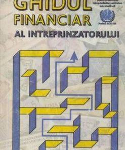 Ghidul financiar al intreprinzatorului
