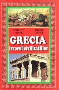 GRECIA - IZVORUL CIVILIZATIILOR