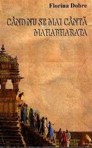 Cand nu se mai canta Mahabharata