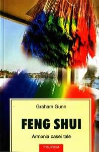 Feng Shui - Armonia casei tale