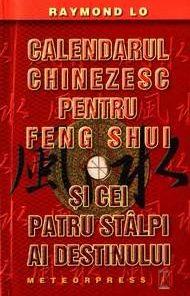 Calendarul chinezesc pentru Feng Shui