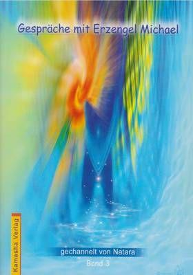 Gesprache mit Erzengel Michael - vol. 4 - lb. Germana