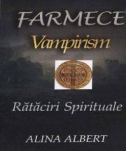 Farmece   Vampirism   Rataciri spirituale
