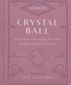 Sfera de cristal - Ghid cu sfaturi spirituale/ ezoterice