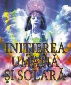 Initierea Umana si Solara