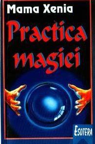 Practica magiei