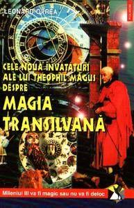 Cele noua invataturi ale lui Theophil Magus Magia transilvan