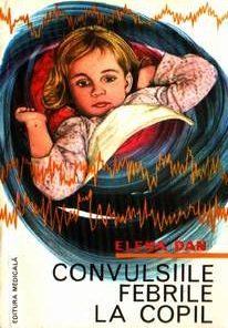 Convulsiile febrile la copil