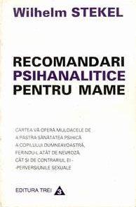 RECOMANDARI PSIHANALITICE PENTRU MAME