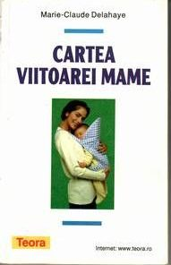 CARTEA VIITOAREI MAME