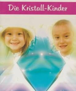 Die Kristall Kinder - lb. germana