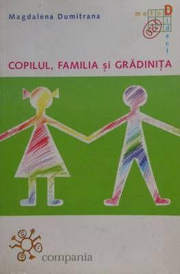 Copilul, familia si gradinita