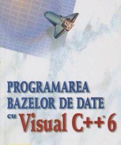 Programarea bazelor de date cu Visual C++ 6