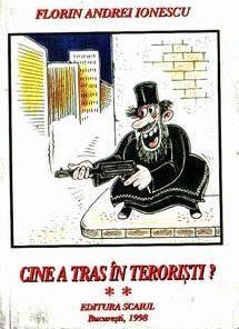 Cine a tras in teroristi?  vol II