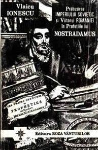 Viitorul Romaniei in profetiile lui Nostradamus