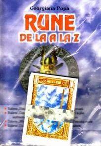 RUNE DE LA A LA Z - manual si 25 carti runice