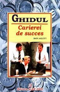 Ghidul carierei de succes