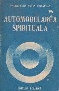 AUTOMODELAREA SPIRITUALA