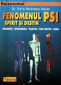Fenomenul PSI - Spirit si destin