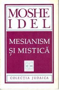 MESIANISM SI MISTICA