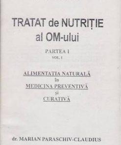 Tratat de nutritie al OM-ului - Partea I - Vol. 1
