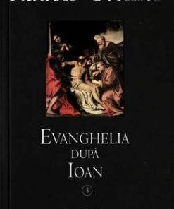 Evanghelia dupa Ioan - Vol. 3