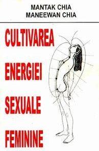 Cultivarea energiei sexuale feminine