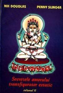 Secretele amorului transfigurator extatic - II